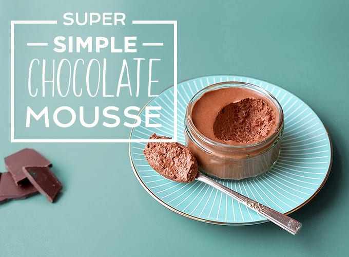 super simple chocolate mousse recipe