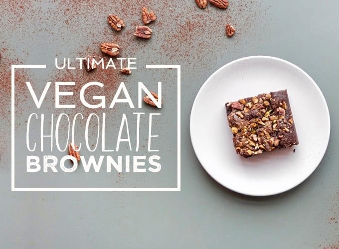 ultimate vegan chocolate brownies recipe