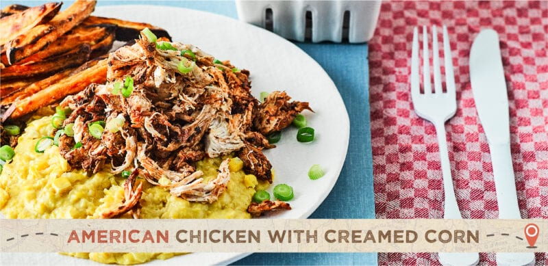 american chicken & creamed corn